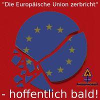 DH-EU_zerbricht-hoffentlic_bald
