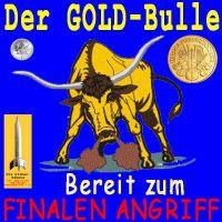 SilberRakete_Gold-Bulle-finaler-Angriff