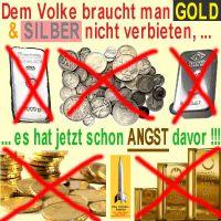 SilberRakete_Goldverbot-Volk-Angst