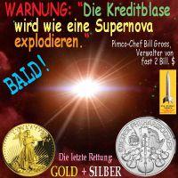 SilberRakete_BillGross_Kreditblase-Supernova-Rettung-GOLD-SILBER