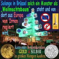 SilberRakete_Bruessel-Weihnachtsbaum-EU-Irre-GOLD-SILBER-kaufen