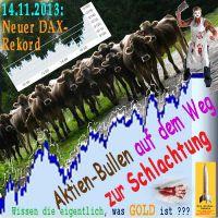SilberRakete_DAX-Rekord-20131114-Aktien-Bullen-Weg-zur-Schlachtung-kein-GOLD