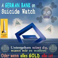 SilberRakete_Deutsche-Bank-on-Suicide-Watch-Untergang-Auge-Tod2