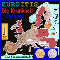 SilberRakete_EUROITIS-Krankheit-Europas-Pickel-infiziert-Gegenmittel-GOLD-SILBER2