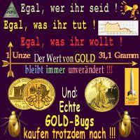 SilberRakete_Egal-was-wer-GOLD-Preis-gleich-1Unze-31Gramm-Goldbugs-nachkaufen