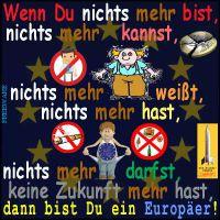 SilberRakete_Euopa-nichts-mehr-Verbote-keine-Zukunft-EUROPAER