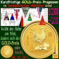 SilberRakete_GOLD-Preis-Prognosen-in-manipulierten-Maerkten-sinnlos-Hahn-kraeht