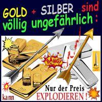 SilberRakete_GOLD-SILBER-ungefaehrlich-nur-Preis-kann-explodieren-Pfeile2