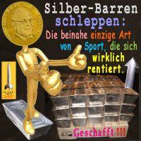 SilberRakete_Goldmann-WE-Silber-Barren-schleppen-Sport-lohnt