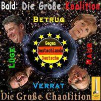 SilberRakete_Grosse-Koalition-DE-Merkel-Schaeuble-Gabriel-Nahles-Betrug-Luege-Verrat-Raub-Chaolition