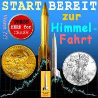 SilberRakete_Himmelfahrt-GOLD-SILBER-Raketen-Preis-Crash-Knopf