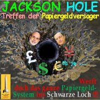 SilberRakete_JacksonHole-PapiergeldSystem-SchwarzesLochr