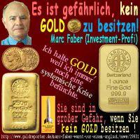 SilberRakete_Marc-Faber-GOLD-Krise-Gefahr-Goldbarren3