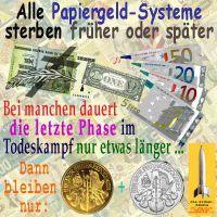 SilberRakete_Papiergeld-Systeme-sterben-GOLD-SILBER