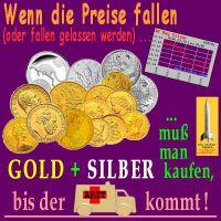 SilberRakete_Preise-fallen-GOLD-SILBER-kaufen-Arzt-kommt