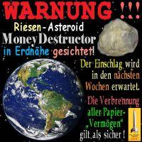 SilberRakete_Riesen-Asteroid-MoneyDestructor-Erde-Einschlag-Papiergeld2