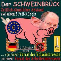 SilberRakete_SCHWEINBRUECK-Fett-Kuebel-Abstand-Verrat-Volks-Arbeiter-Interessen2