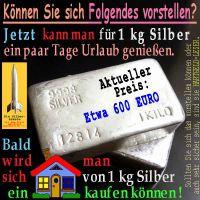 SilberRakete_SILBER-1kg-heute-Urlaub-bald-1Haus