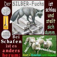 SilberRakete_SIlBER-Fuchs-schlau-dumm-Schafe-Riester-Rente-Hartz4-Immobilien-LV