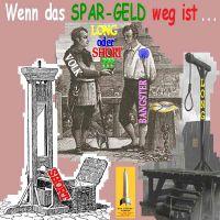SilberRakete_Spargeld-weg-Volk-Banker-Guillotine-Galgen