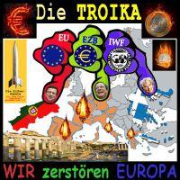 SilberRakete_TROIKA-EU-EZB-IWF-Daumen-zerstoeren-Europa-Portugal-Griechenland-Ruinen
