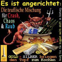 SilberRakete_Teufel-Crash-Chaos-Raub-USA-Dollar-Euro-Krieg-GOLD-SILBER