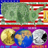SilberRakete_USA-Dollar-Gruene-Kraetze-Welt-befreien-GOLD-SILBER