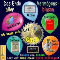 SilberRakete_Vermoegensblasen-Aktien-Immobilein-Anleihen-Geld-GOLD-Liberty-Saegeblatt-ENDE