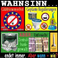 SilberRakete_WAHNSINN-Verbote-Gluehbirnen-Plan-Toilette-Dusche-Staubsauger-Entfesselte-ZB-FED-EZB