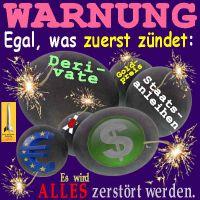 SilberRakete_Warnung-Derivate-Anleihen-Goldpreis-Dollar-Euro-Yen-brennen