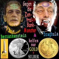 SilberRakete_Zentralbank-Monster-Bernankenstein-Draghula-GOLD-SILBER3