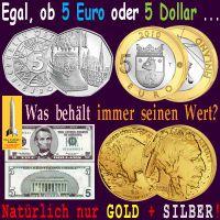 SilberRakete_5Euro-5Dollar-Muenzen-Scheine-Wert-behalten-GOLD-SILBER