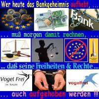 SilberRakete_Bankgeheimnis-aufheben-heute-Justiz-Verbot-EU-morgen-Freiheit-Rechte-aufheben-vogelfrei