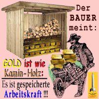 SilberRakete_Bauer-GOLD-wie-Kaminholz-gespeicherte-Arbeitskraft-Barren-Schubkarre
