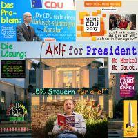 SilberRakete_CDU-sucht-tuerkischen-Kanzler-Akif-Pirincci-for-President-5Prozent-Steuern-No-Merkel-Gauck