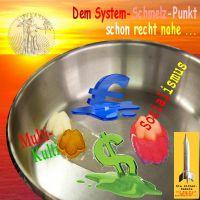 SilberRakete_Dem-System-Schmelz-Punkt-recht-nahe-Dollar-MultiKulti-Sozialismus-Euro-Goldene-Sonne-Liberty