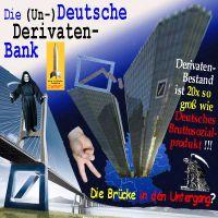 SilberRakete_Deutsche-Bank-Derivate-D-Bruttosozialprodukt-Bruecke-Untergang-Tod