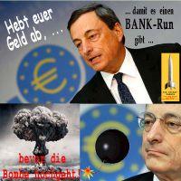 SilberRakete_Draghi-Euro-BAnk-Run-Geld-abheben