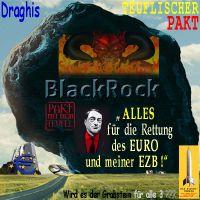 SilberRakete_Draghis-teuflicher-Plan-Blackrock-grosser-schwarzer-Stein-EURO-EZB-Grabstein3