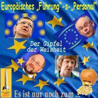 SilberRakete_EU-Gipfel-Weisheit-Barroso-Rompuy-MSchulz-Ashton-Kuerbis-kotzen