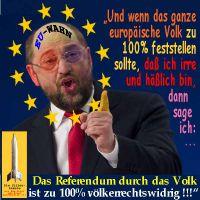 SilberRakete_EU-Wahn-Martin-Schulz-irre-haesslich-Referendum-durch-Volk-voelkerrechtswidrig