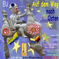 SilberRakete_EU-auf-dem-Weg-nach-Osten-Barroso-Totes-Pferd-Verbote-Ukraine-Fahne-Weisheit-Steig-ab