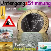 SilberRakete_EURO-Untergangs-Stimmung-Ende-nah-Schild-Ende-Irrsinn2
