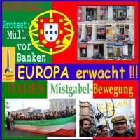 SilberRakete_EUROPA-erwacht-Portugal-Muell-vor-Banken-ITALIEN-Mistgabel-Bewegung