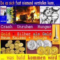 SilberRakete_Fast-niemand-Zukunft-vorstellen-Crash-Unruhen-Hunger-GOLD-SILBER-Geld-Kaiser-Koenige-bald