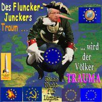 SilberRakete_Fluncker-Juncker-Traum-EU-Praesident-Baron-Muenchhausen-Luegner-Europa-Voelker-Trauma