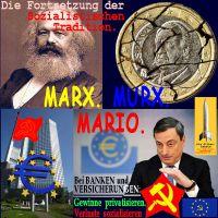 SilberRakete_Fortsetzung-der-Sozialistischen-Tradition-Marx-Murx-Mario-Euro-EZB-Draghi-Roter-Stern-Hammer-Sichel