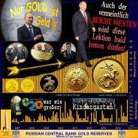 SilberRakete_GOLD-Reserven-Russlands-Putin-Nur-GOLD-ist-Geld-Reiche-Westen-Lektion-lernen-G20-Kindergarten