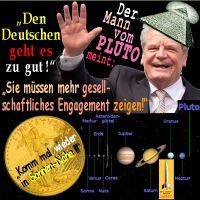 SilberRakete_Gauck-Mann-vom-Pluto-Deutsche-zu-gut-mehr-engagieren-GOLD-Liberty-Sonnen-Naehe