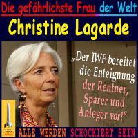 SilberRakete_Gefaehrlichste-Frau-der-Welt-Christine-Lagarde-IWF-Enteigung-Sparer-Rentner-Anleger2